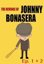 Revenge of Johnny Bonasera, The - Episodio 1 Bonasera