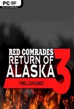 Red Comrades 3: Return of Alaska (Reloaded) RedComrades3